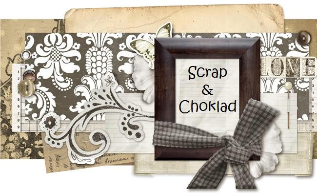 Scrap och Choklad