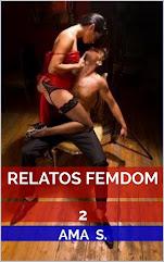 RELATOS FEMDOM 2