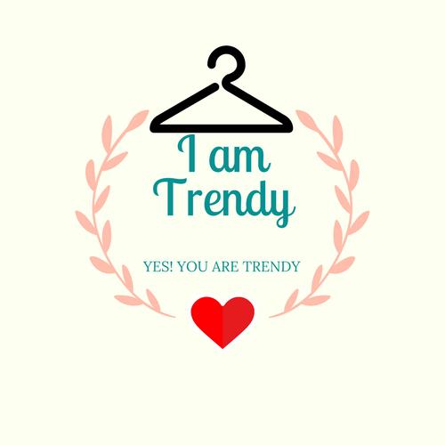 I am Trendy