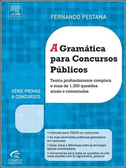 A Gramática Para Concursos Públicos - Série Provas e Concursos