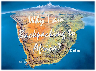 Why I am Backpacking to Africa?