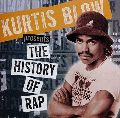 Kurtis Blow - The History Of Rap