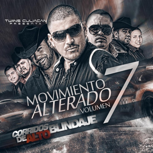 El Movimiento Alterado – Corridos De Alto Blindaje Vol. 7