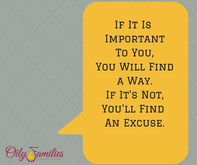 Inspiring quote for stopping the excuses and getting on board with essential oils