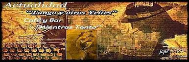 Tango Actualidad y otros Yeites