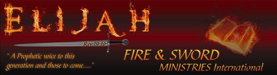 Elijah Fire & Sword Ministries International