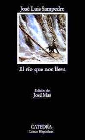 """Título de junio en el Club de lectura: """"El río que nos lleva"""" de José Luis Sampedro."""