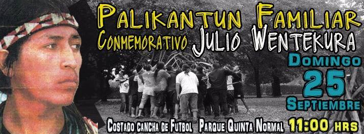 QUINTA NORMAL: PALIKANTUN FAMILIAR  CONMEMORATIVO, JULIO WENTEKURA