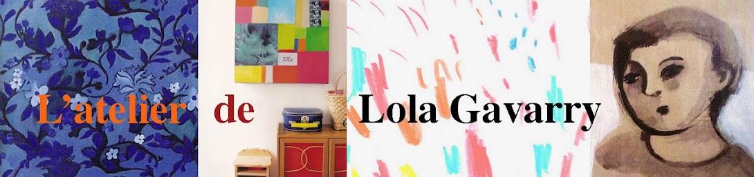 L'atelier de Lola Gavarry
