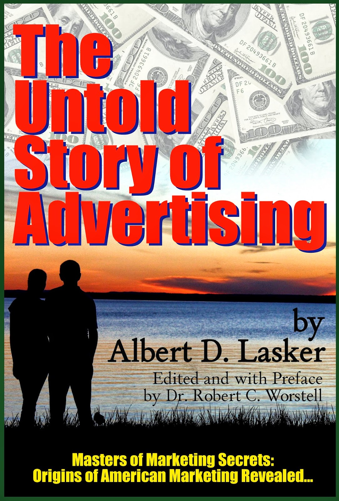 Albert D. Lasker - The Untold Story of Advertising (The Lasker Story)
