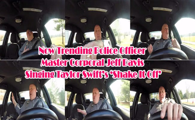 Now Trending Police Officer Master Corporal Jeff Davis Singing Taylor Swift's 'Shake It Off'