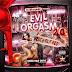 DJ MADSILVER - EVIL ORGASM 2.0 (2014)