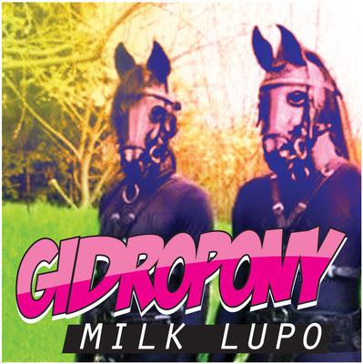 "GIDROPONY ""milk lupo"""