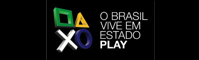 Sony Playstation Brasil Brazil BRICS Marketing Games O brasil vive em Estado Play