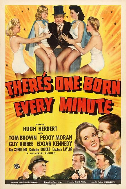 """There's One Born Every Minute"" (1942)"