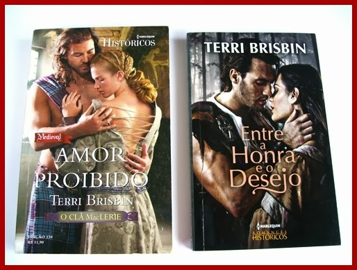 Amor proibido e Entre a Honra e o Desejo - Terri Brisbin