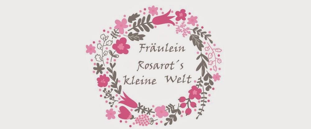 Fräulein Rosarot´s kleine Welt