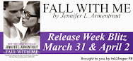 Fall With Me Release Blitz & Giveaway
