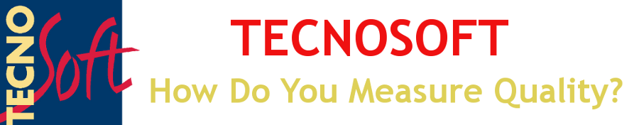 Tecnosoft - How do you measure quality?