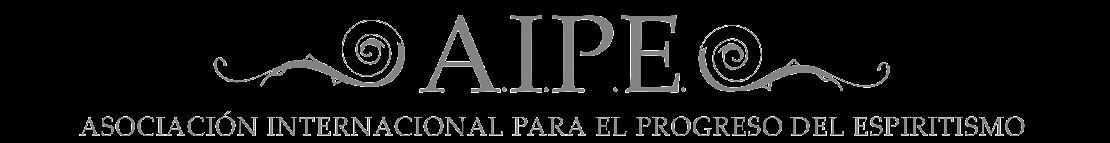 ASOCIACIÓN INTERNACIONAL PARA EL PROGRESO DEL ESPIRITISMO (A.I.P.E.)