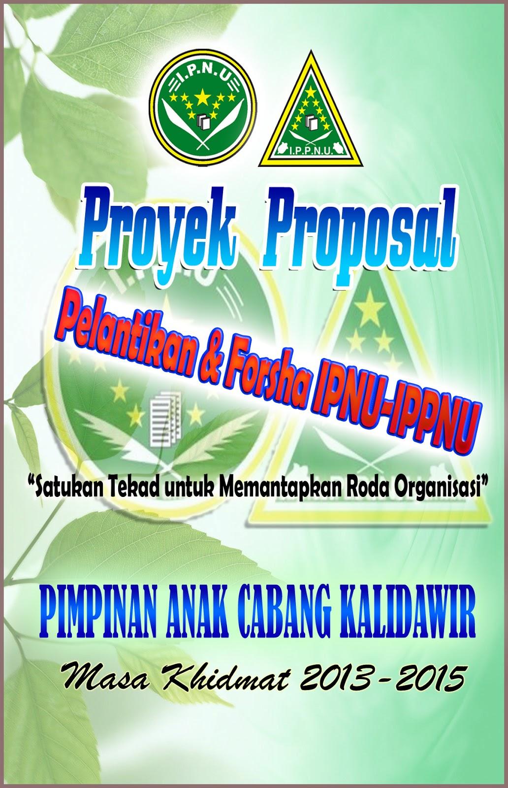Proposal Pelantikan Ipnu Ippnu