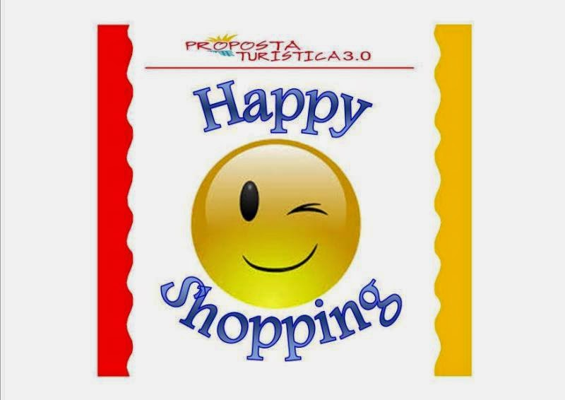 HAPPY SHOPPING DI PROPOSTA TURISTICA 3.0