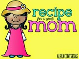 https://www.teacherspayteachers.com/Product/Recipe-for-a-Great-Mom-Mothers-Day-Craft-in-English-and-Spanish-1223612