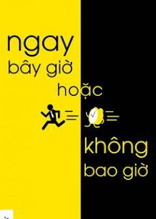 Download ebook Ngay bay gio hoac khong bao gio pdf