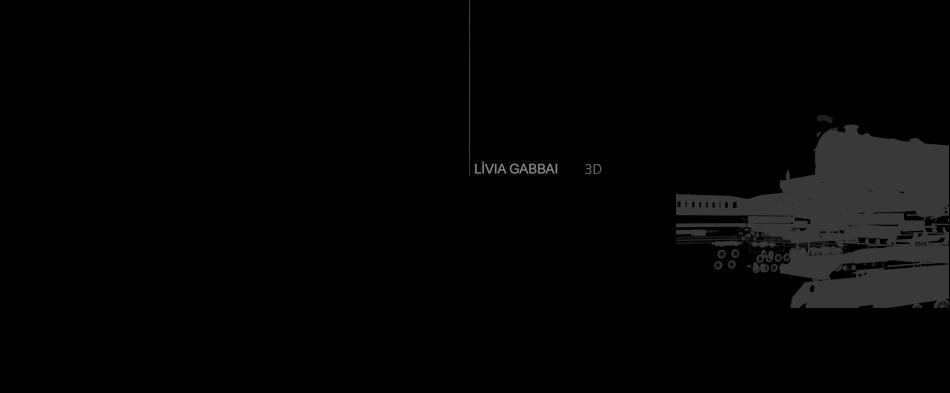 Lívia Gabbai . 3d . imagem