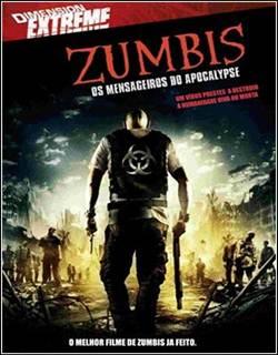 Zumbis Mensageiros do Apocalipse Dublado Rmvb + Avi Dual Áudio DVDRip