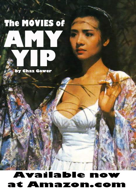 The Movies of Amy Yip by Chaz Gower