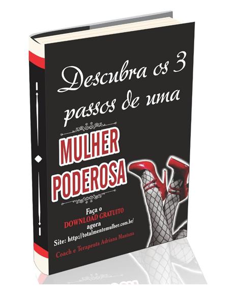 E-book Descubra os 3 passos de uma Mulher Poderosa