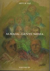 """Entrevista em """"Almada, Gente Nossa"""", de artur Vaz"""