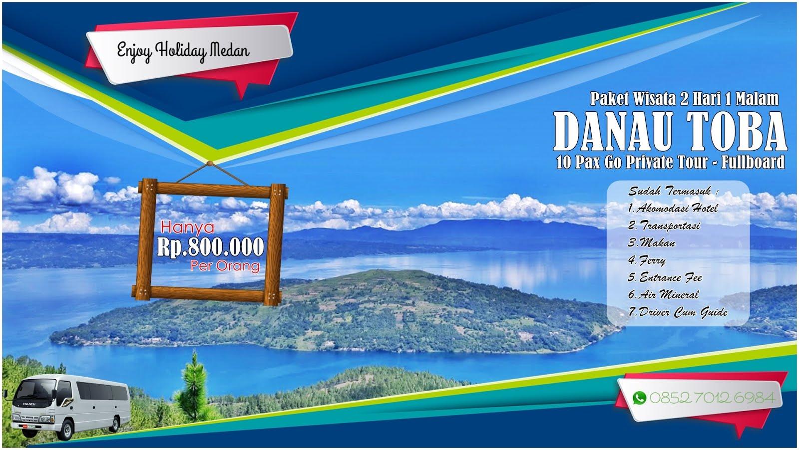 2H1M Paket Wisata Danau Toba 10 Orang
