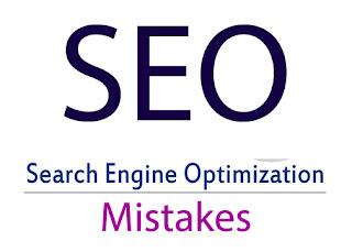 Search Engine Optimization Mistakes, Google SEO