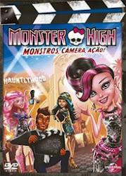 Baixar Filme Monster High: Monstros, Câmera, Ação (Dublado) Online Gratis