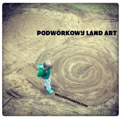 http://emilowowarsztatowo.blogspot.com/2015/06/podworkowy-land-art.html