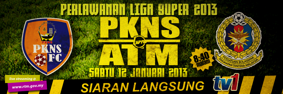 Live Streaming Selangor PKNS vs ATM 12 Januari 2013
