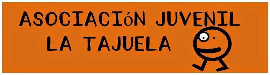 """Asociación Juvenil """"La Tajuela"""""""