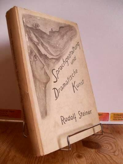 Steiner, Rudolf: Sprachgestaltung und Dramatische Kunst