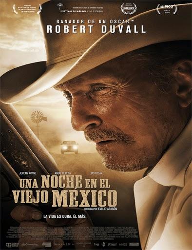 Ver Una noche en el viejo México (A Night in Old Mexico) (2014)