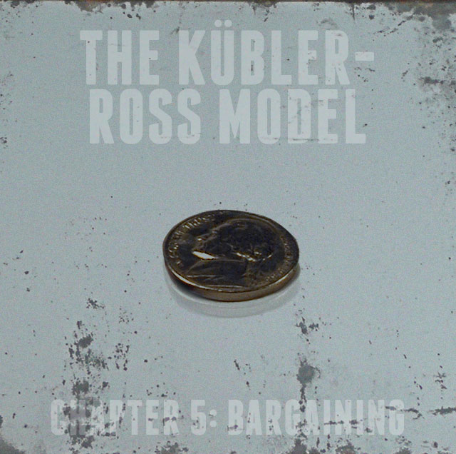 The Goat's Nest Short Stories Presents: The Kübler-Ross Model: Chapter 5: Bargaining