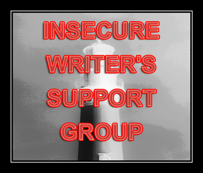 Insecure Writers' Support Group