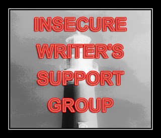 IWSG: FOR THE INSECURE WRITER  IN ALL OF US
