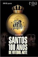Santos, 100 Anos de Futebol Arte, de Lina Chamie