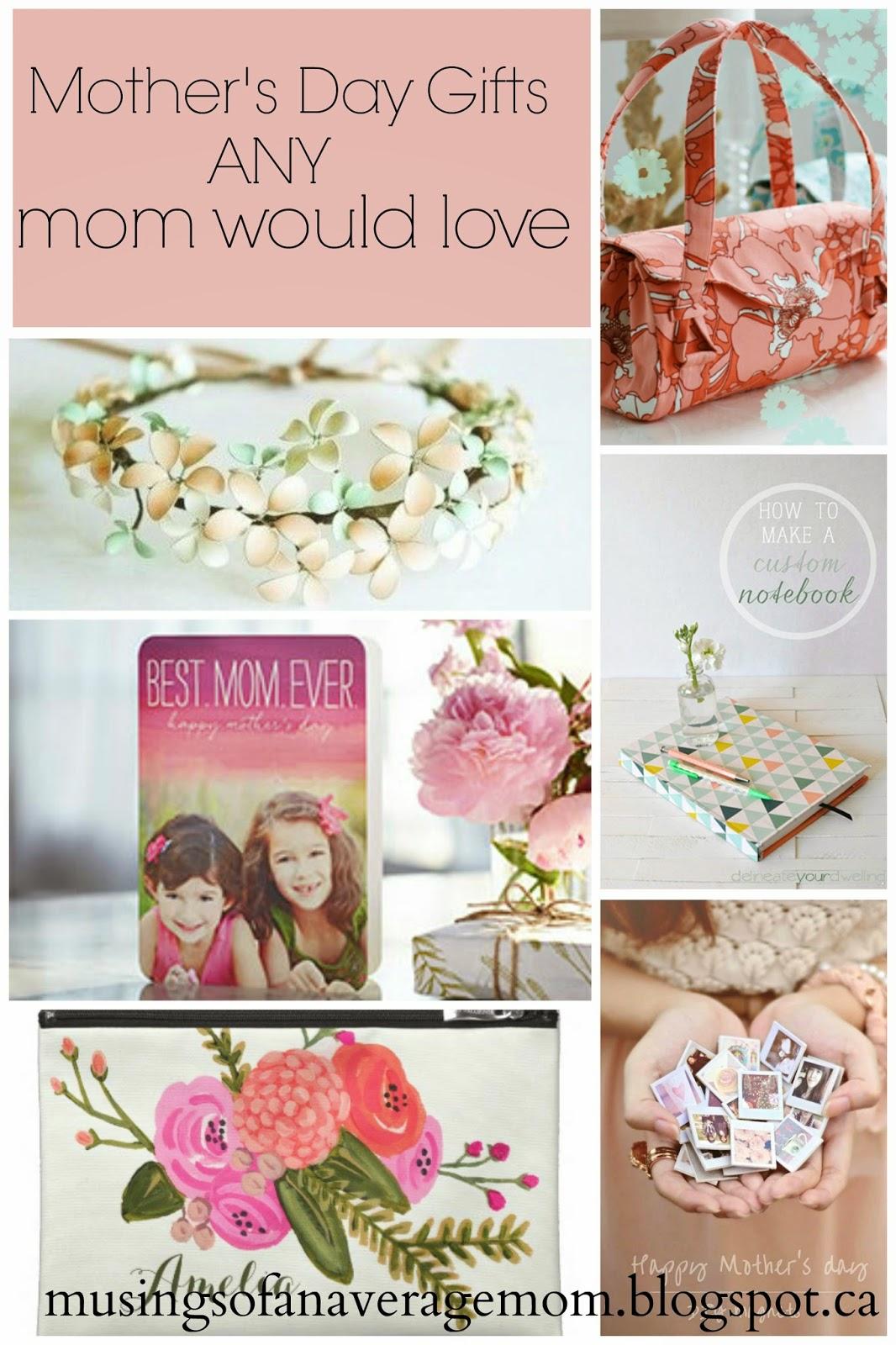 http://musingsofanaveragemom.blogspot.ca/2015/04/mothers-day-gift-ideas.html