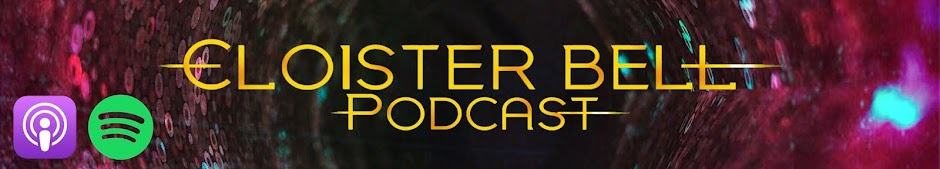 Cloister Bell Podcast