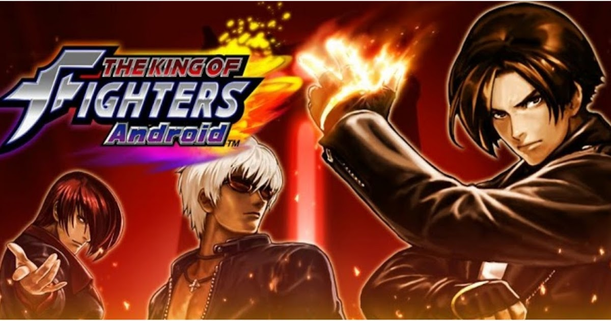 THE KING OF FIGHTERS Android Apk - Android Games Download