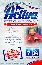 ACTIVA REPUBLICA DOMINICANA: Con el Apostol y Profeta Rony Chaves