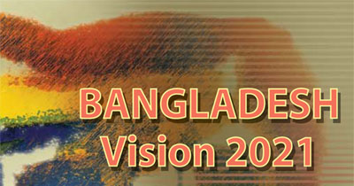 digital bangladesh vision 2021 Vision 2021: digital bangladeshby 2021, bangladesh will reach a trajectory of  high- performing growth supported by advanced and innovative technology.